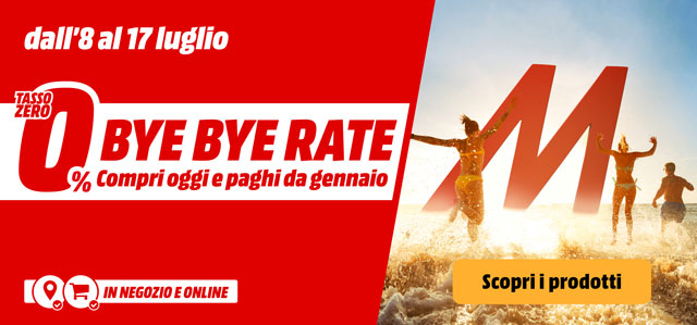 Bye Bye Rate - mediaworld.it