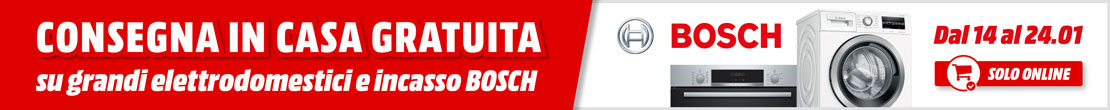 Consegna gratuita Bosch - mediaworld.it